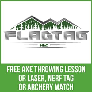 FlagTag AZ - Free axe throwing lesson or laser, nerf tag or archery match