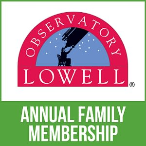Lowell Observatory - Annual Family Membership